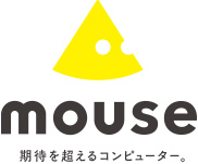 mouse 期待を超えるコンピューター